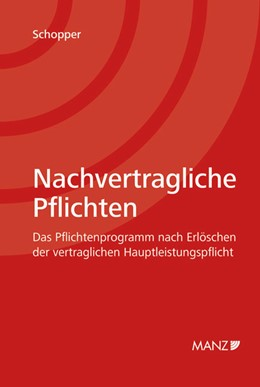 Abbildung von Schopper | Nachvertragliche Pflichten | 1. Auflage | 2009 | beck-shop.de