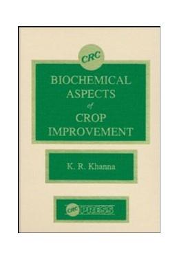 Abbildung von Khanna | Biochemical Aspects of Crop Improvement | 1990