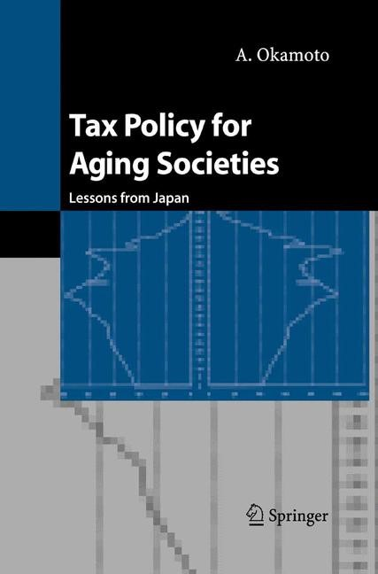Tax Policy for Aging Societies | Okamoto, 2004 | Buch (Cover)