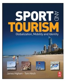 Abbildung von Higham / Hinch | Sport and Tourism | 2009 | Globalization, mobility and Id...