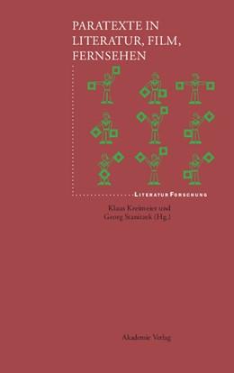 Abbildung von Kreimeier / Stanitzek | Paratexte in Literatur, Film, Fernsehen | Reprint 2014 | 2004