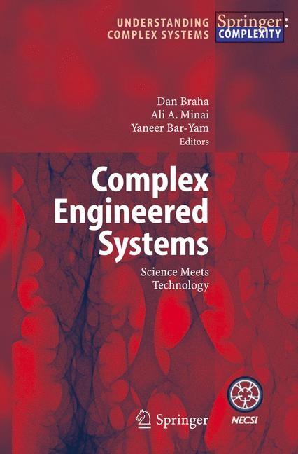 Complex Engineered Systems | Braha / Minai / Bar-Yam, 2006 | Buch (Cover)