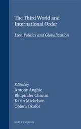 Abbildung von Anghie / Chimni / Mickelson / Okafor   The Third World and International Order   2003