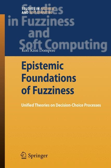 Abbildung von Dompere | Epistemic Foundations of Fuzziness | 2009