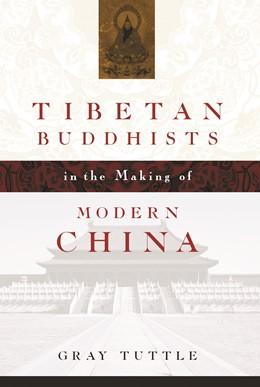 Abbildung von Tuttle | Tibetan Buddhists in the Making of Modern China | 2005