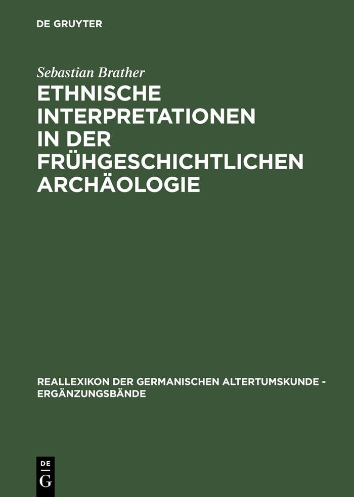 Abbildung von Brather   Ethnische Interpretationen in der frühgeschichtlichen Archäologie   Reprint 2012   2004