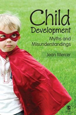 Abbildung von Mercer | Child Development | 2009 | Myths and Misunderstandings