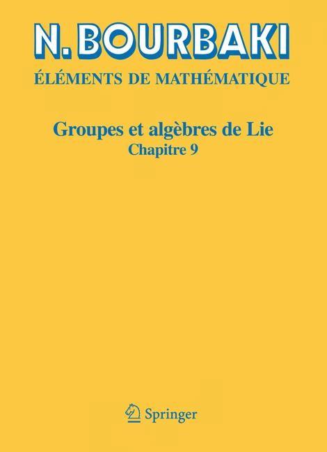 Groupes et algèbres de Lie | Bourbaki | Réimpression inchangée de l'édition de 1982., 2006 | Buch (Cover)