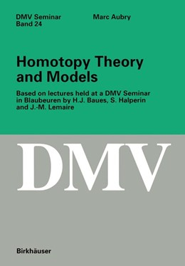 Abbildung von Aubry | Homotopy Theory and Models | 1995 | Based on Lectures held at a DM... | 24