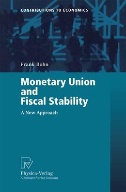 Abbildung von Bohn | Monetary Union and Fiscal Stability | 2000 | A New Approach