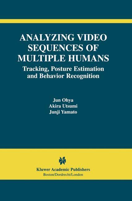 Abbildung von Ohya / Utsumi / Yamato | Analyzing Video Sequences of Multiple Humans | 2002