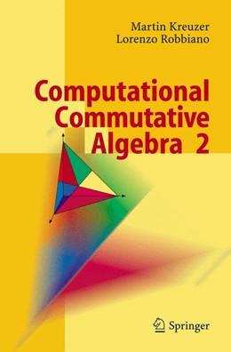 Abbildung von Kreuzer / Robbiano   Computational Commutative Algebra 2   2005