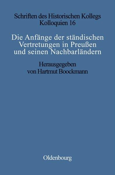 Die Anfänge der ständischen Vertretungen in Preußen und seinen Nachbarländern   Bookmann   Reprint 2018, 1992   Buch (Cover)