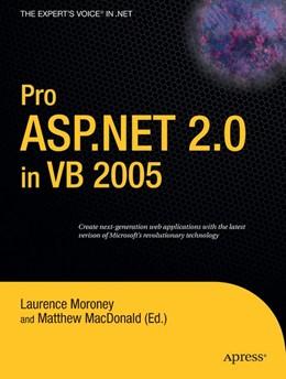 Abbildung von Moroney / MacDonald | Pro ASP.NET 2.0 in VB 2005 | 1st ed. | 2006