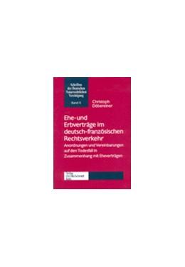 Abbildung von Döbereiner | Ehe- und Erbverträge im deutsch-französischen Rechtsverkehr | 2001 | Anordnungen und Vereinbarungen... | 6