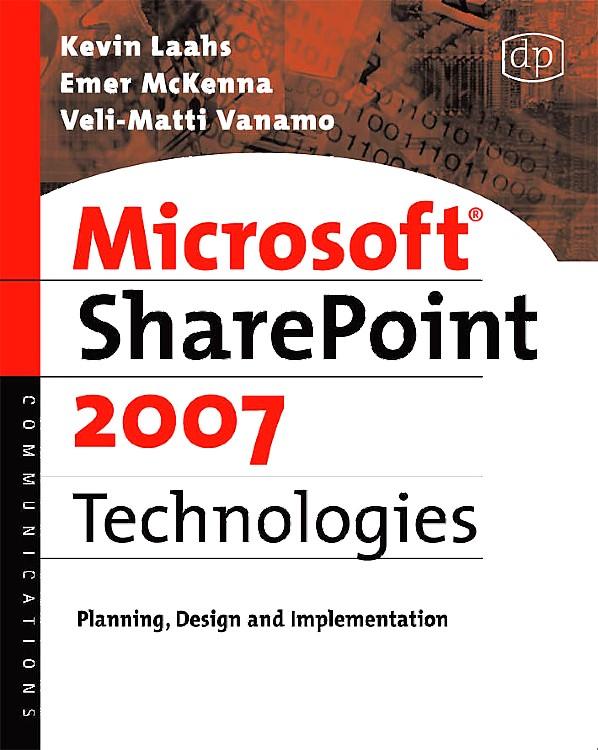 Abbildung von Laahs / McKenna / Vanamo   Microsoft SharePoint 2007 Technologies   2008