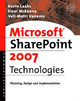 Abbildung von Laahs / McKenna / Vanamo | Microsoft SharePoint 2007 Technologies | 2008 | Planning, Design and Implement...
