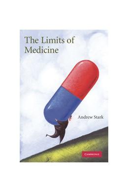 Abbildung von Stark | The Limits of Medicine | 2006