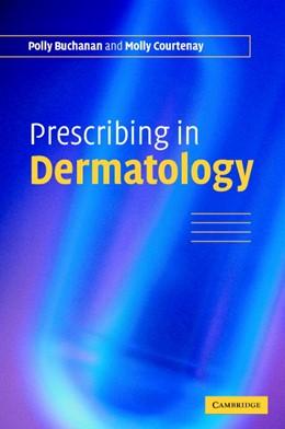 Abbildung von Buchanan / Courtenay | Prescribing in Dermatology | 2006