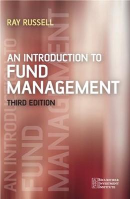 Abbildung von Russell | An Introduction to Fund Management | 3. Auflage | 2006