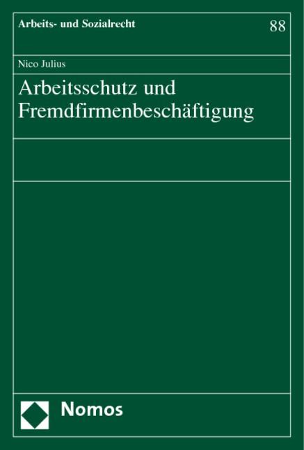 Arbeitsschutz und Fremdfirmenbeschäftigung | Julius, 2004 | Buch (Cover)