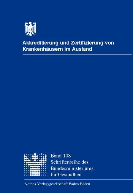 Abbildung von / Swertz / Möller / Butthof / Viethen | Akkreditierung und Zertifizierung von Krankenhäusern im Ausland | 1998