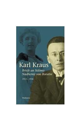 Abbildung von Kraus / Pfäfflin | Briefe an Sidonie Nádhern'y von Borutin 1913-1936 | 2005 | Herausgegeben von Friedrich Pf... | 6