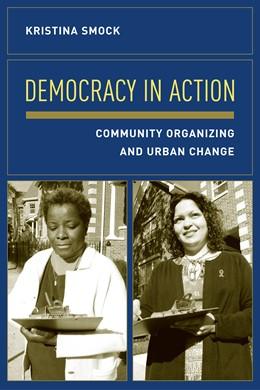 Abbildung von Smock | Democracy in Action | 2004 | Community Organizing and Urban...