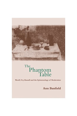 Abbildung von Banfield | The Phantom Table | 2000 | Woolf, Fry, Russell and the Ep...
