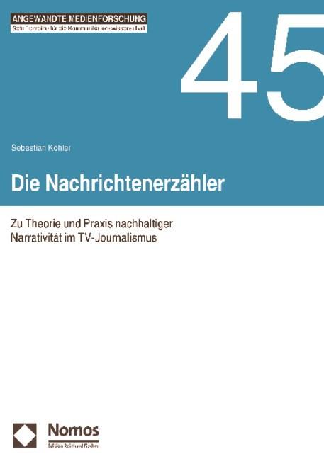 Die Nachrichtenerzähler | Köhler, 2009 (Cover)
