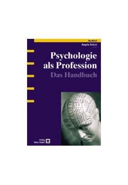 Abbildung von Schorr   Psychologie als Profession   1. Auflage   2003   beck-shop.de