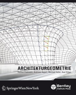 Abbildung von Pottmann / Asperl / Hofer | Architekturgeometrie | 1st Edition. | 2009
