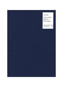 Abbildung von Portales | Hegels frühe Idee der Philosophie | 1. Auflage | 1994 | beck-shop.de