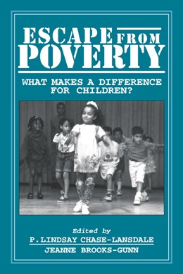 Abbildung von Chase-Lansdale / Brooks-Gunn | Escape from Poverty | 1996 | What Makes a Difference for Ch...