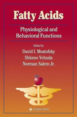 Abbildung von Mostofsky / Yehuda / Salem Jr. | Fatty Acids | 2001 | Physiological and Behavioral F...