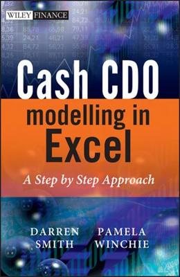 Abbildung von Winchie / Smith | Cash CDO Modelling in Excel | 1. Auflage 2010 | 2010 | A Step by Step Approach
