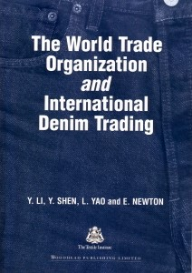 The World Trade Organization and International Denim Trading | Li / Yeung / Shen, 2003 (Cover)
