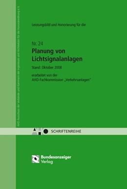 Abbildung von Leistungsbild und Honorierung – Planung von Lichtsignalanlagen | 1. Auflage | 2008 | 24 | beck-shop.de
