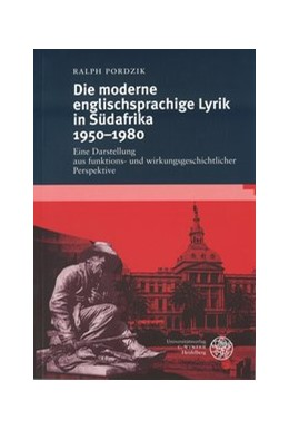 Abbildung von Pordzik   Die moderne englischsprachige Lyrik in Südafrika 1950-1980   1. Auflage   2000   291   beck-shop.de