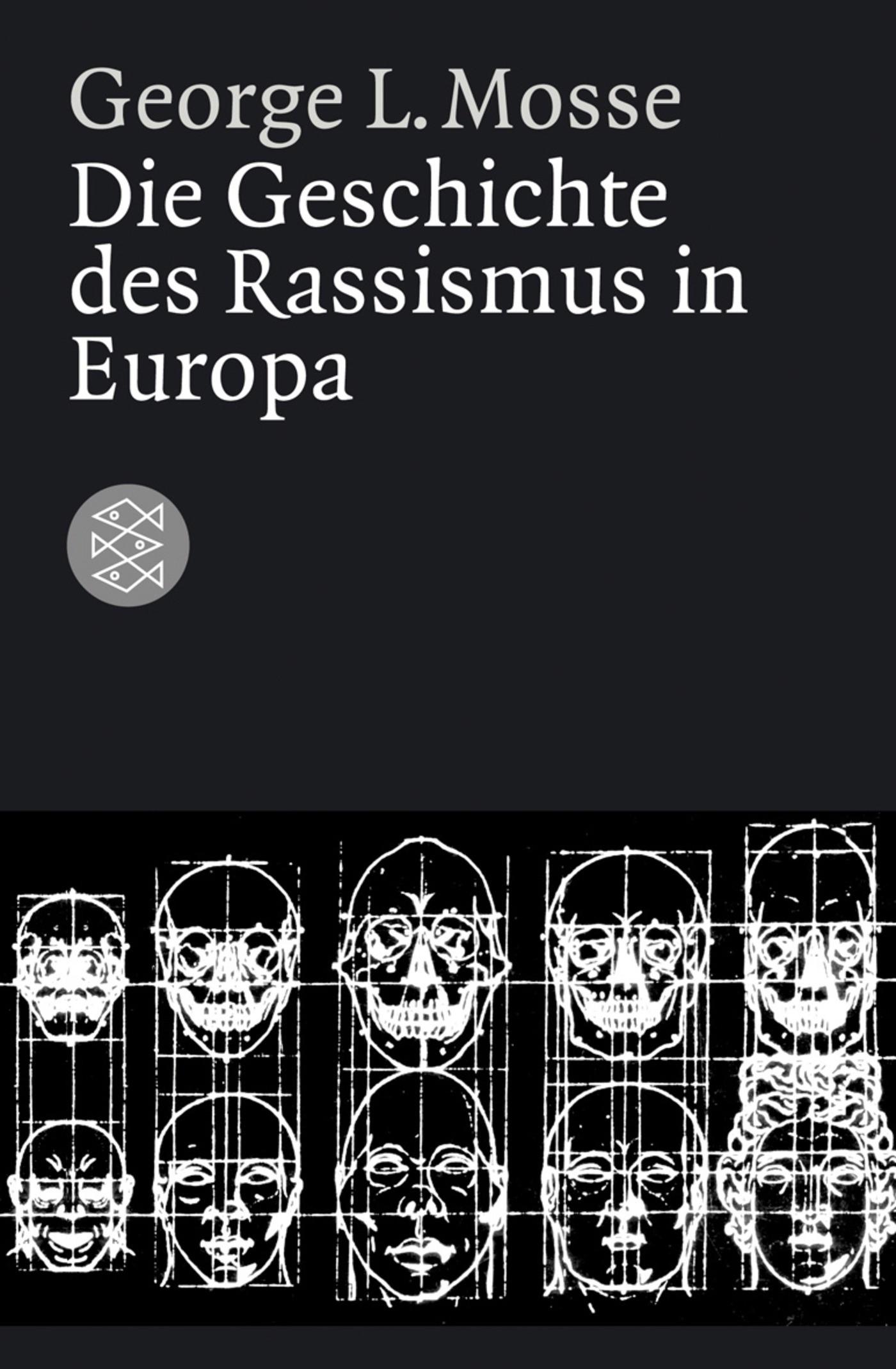Die Geschichte des Rassismus in Europa | Mosse | 1. Auflage, 2006 | Buch (Cover)