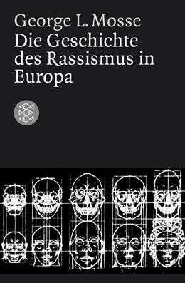 Abbildung von Mosse | Die Geschichte des Rassismus in Europa | 1. Auflage | 2006