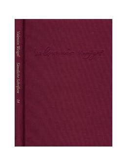 Abbildung von Weigel / Pfefferl | Weigel, Valentin: Sämtliche Schriften. Neue Edition / Band 14: Erschließungs- und Registerband | 2015 | Gesamtregister