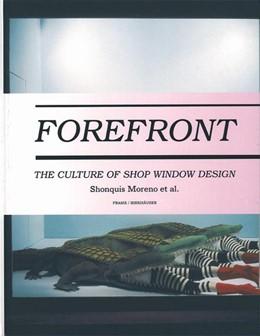 Abbildung von Moreno | Forefront | 2005 | The Culture of Shop Window Des...