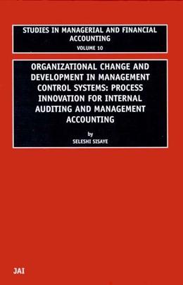 Abbildung von Sisaye | Organizational Change and Development in Management Control Systems | 2001 | Provess Innovation for Interna...