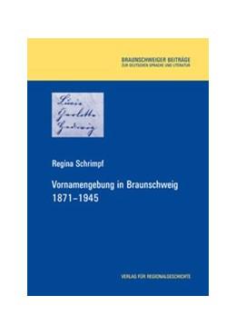 Abbildung von Schrimpf | Vornamengebung in Braunschweig 1871-1945 | 2002 | 6