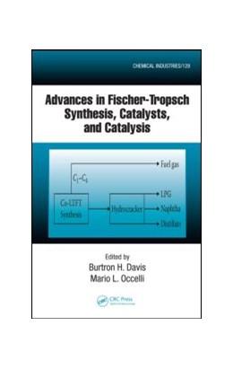 Abbildung von Davis / Occelli | Advances in Fischer-Tropsch Synthesis, Catalysts, and Catalysis | 2009