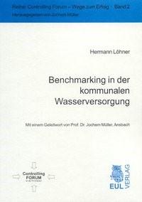 Benchmarking in der kommunalen Wasserversorgung   Löhner, 2003   Buch (Cover)
