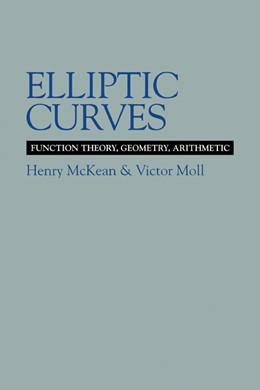 Abbildung von McKean / Moll   Elliptic Curves   1999   Function Theory, Geometry, Ari...