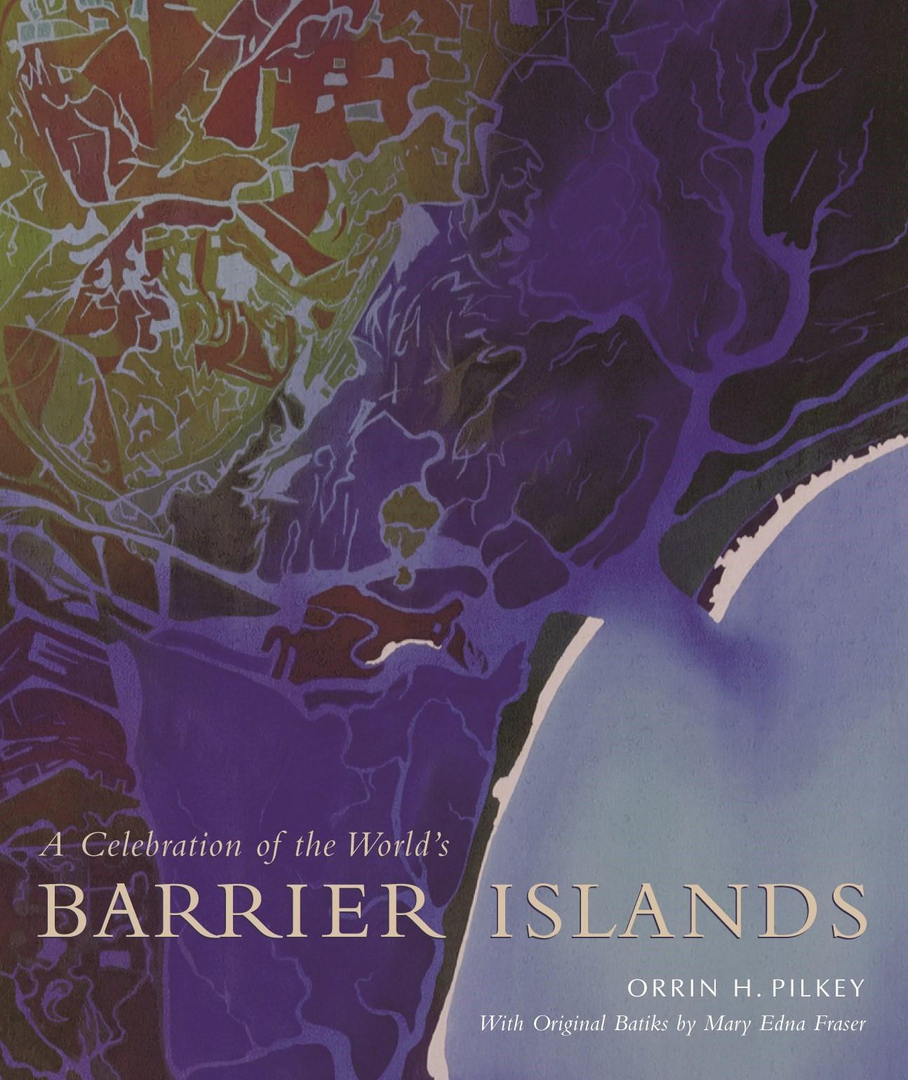 Abbildung von Pilkey / Fraser   A Celebration of the World's Barrier Islands   2003