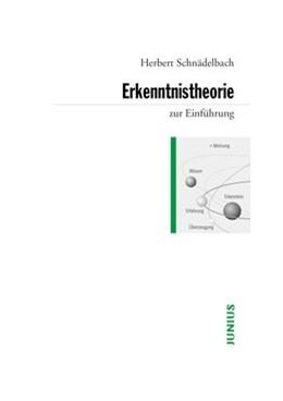 Abbildung von Schnädelbach | Erkenntnistheorie | 4., unveränderte Auflage 2013 | 2013 | zur Einführung | 268